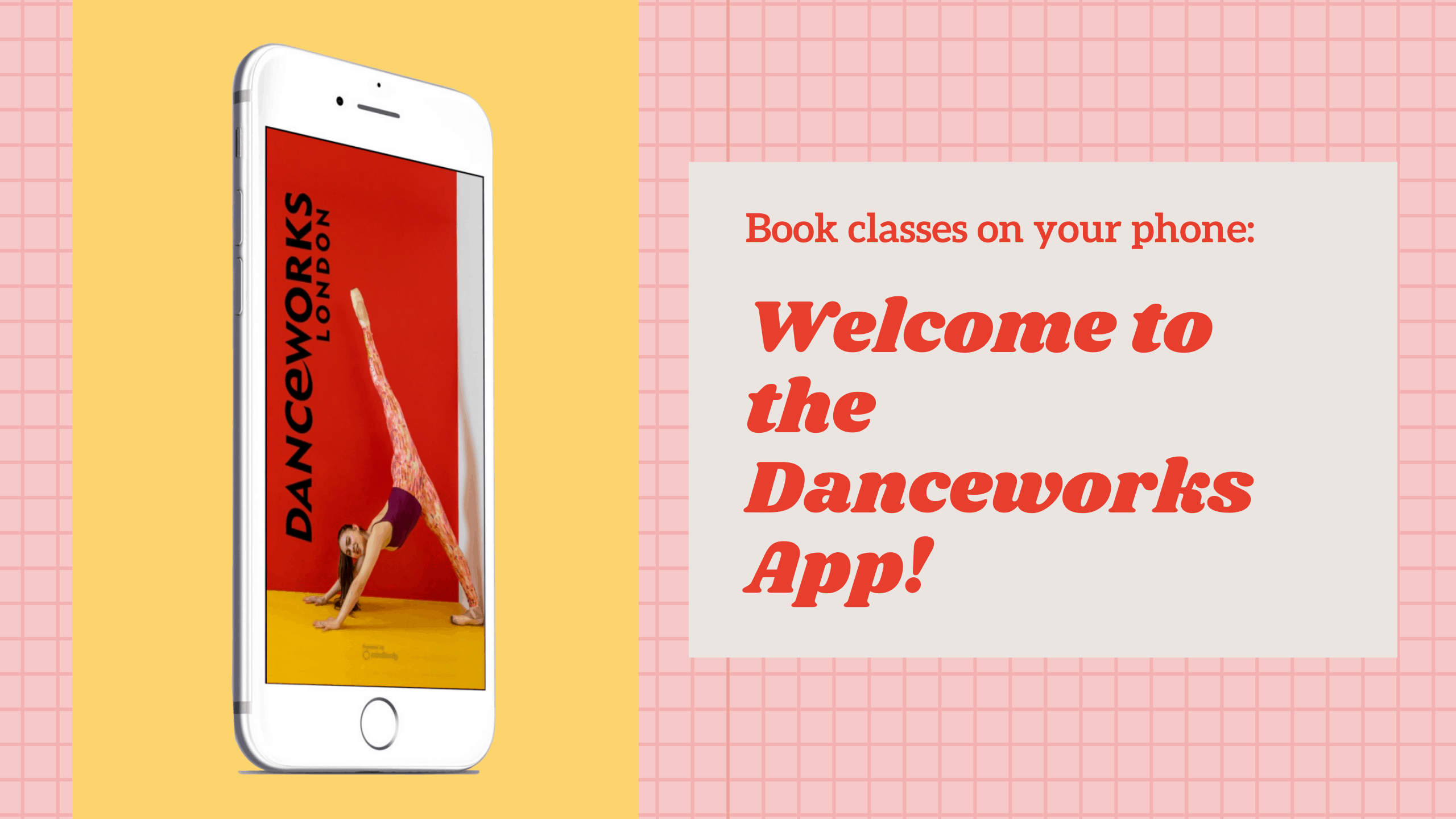 Welcome to Danceworks London App
