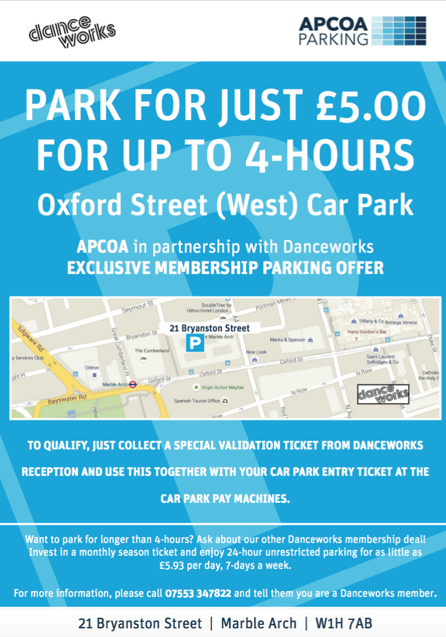 Danceworks Mayfair. Apcoa discounted parking in Central London, Oxford Street